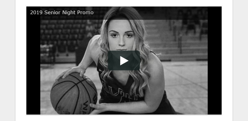 2019 Senior Night Promo