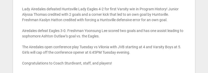 Lady Airedales defeated Huntsville Lady Eagles 4-2 for first Varsity win in Program History!...