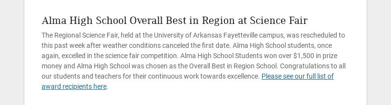 Alma High School Overall Best in Region at Science Fair The Regional Science Fair, held at the...