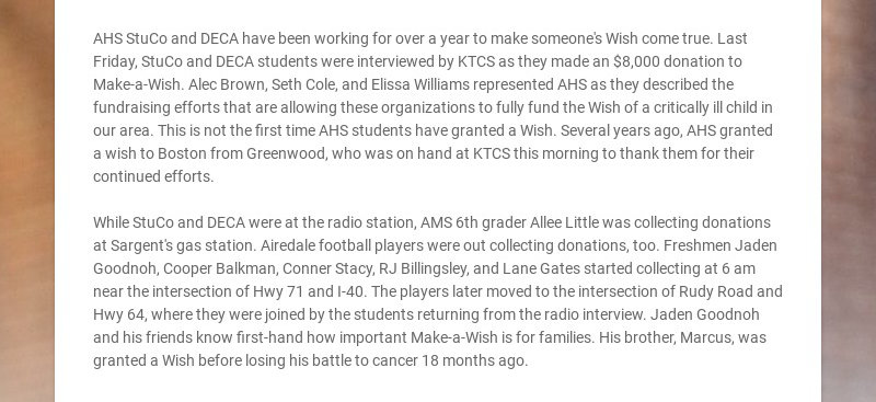AHS StuCo and DECA have been working for over a year to make someone's Wish come true. Last...
