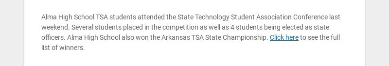Alma High School TSA students attended the State Technology Student Association Conference last...