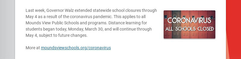 Last week, Governor Walz extended statewide school closures through May 4 as a result of the...