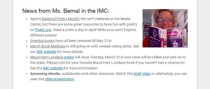 News from Ms. Bernal in the IMC: