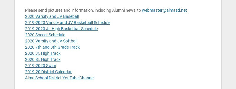Please send pictures and information, including Alumni news, to webmaster@almasd.net
