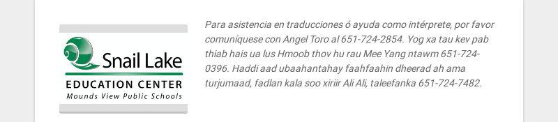 Para asistencia en traducciones ó ayuda como intérprete, por favor comuníquese con Angel Toro al...