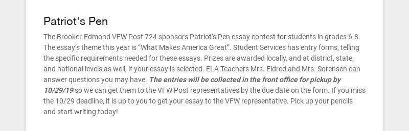 Patriot's Pen The Brooker-Edmond VFW Post 724 sponsors Patriot's Pen essay contest for students...