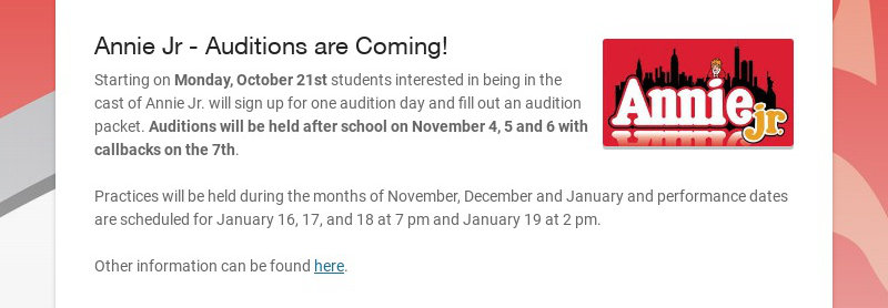 Annie Jr - Auditions are Coming! Starting on Monday, October 21st students interested in being in...