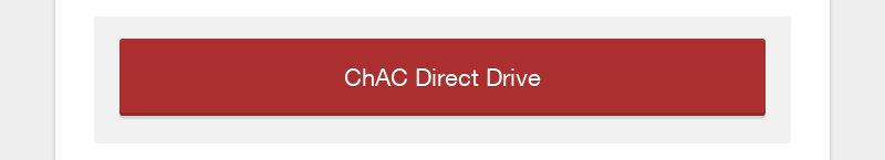 ChAC Direct Drive