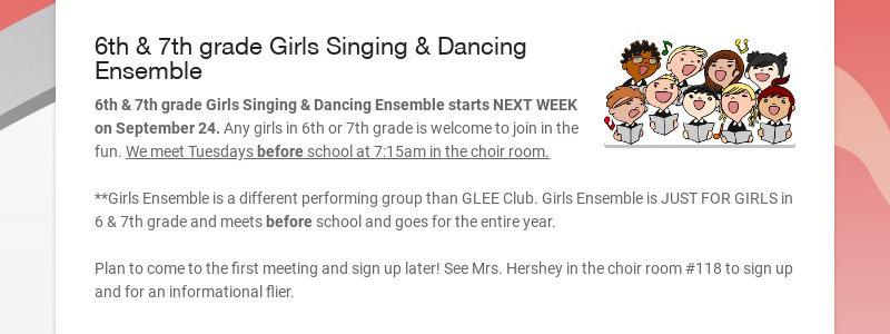 6th & 7th grade Girls Singing & Dancing Ensemble 6th & 7th grade Girls Singing & Dancing Ensemble...