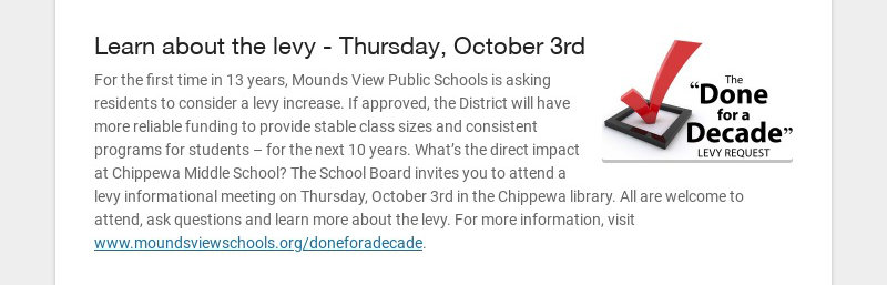 Learn about the levy - Thursday, October 3rd For the first time in 13 years, Mounds View Public...
