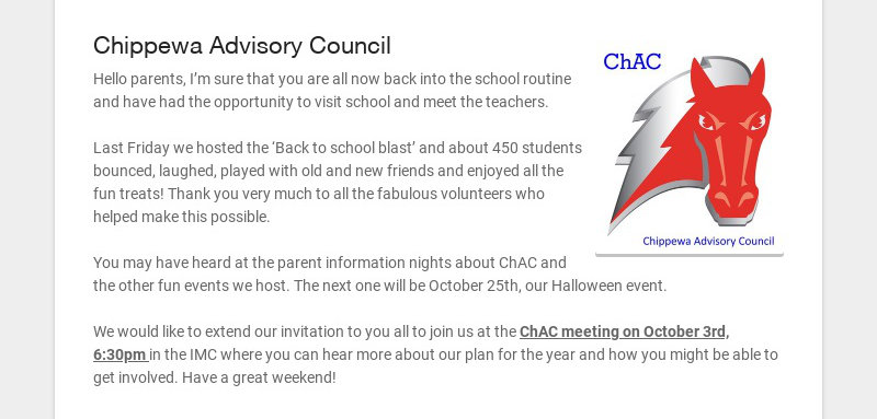 Chippewa Advisory Council Hello parents, I'm sure that you are all now back into the school...