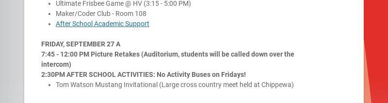 Weekly Schedule: MONDAY, SEPTEMBER 23 A 2:30PM AFTER SCHOOL ACTIVITIES: Girls Tennis Running Club...