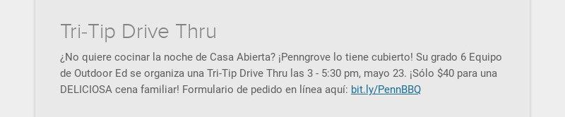 Tri-Tip Drive Thru ¿No quiere cocinar la noche de Casa Abierta? ¡Penngrove lo tiene cubierto! Su...