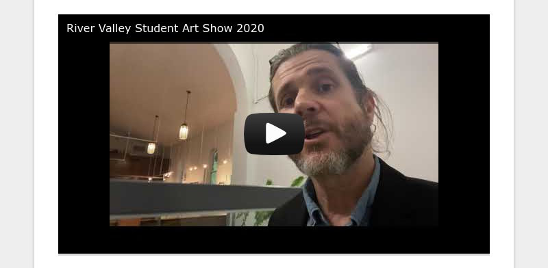 River Valley Student Art Show 2020