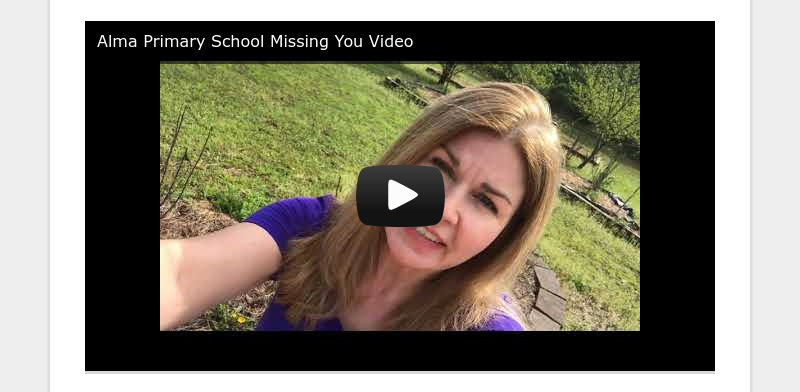 Alma Primary School Missing You Video