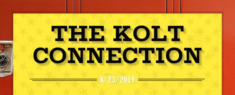 THE KOLT CONNECTION 8/23/2019
