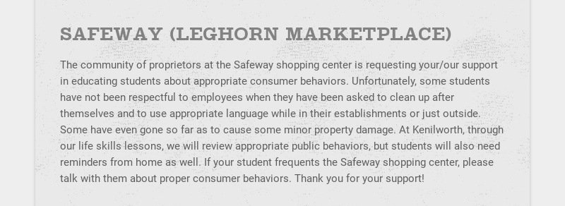 SAFEWAY (LEGHORN MARKETPLACE) The community of proprietors at the Safeway shopping center is...