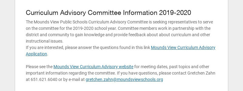 Curriculum Advisory Committee Information 2019-2020 The Mounds View Public Schools Curriculum...