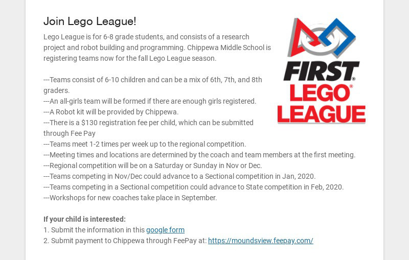 Join Lego League! Lego League is for 6-8 grade students, and consists of a research project and...