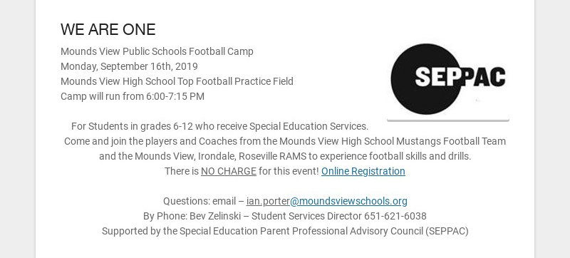 WE ARE ONE Mounds View Public Schools Football Camp Monday, September 16th, 2019 Mounds View High...