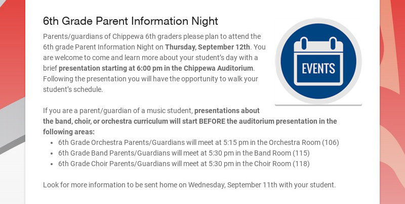 6th Grade Parent Information Night Parents/guardians of Chippewa 6th graders please plan to...