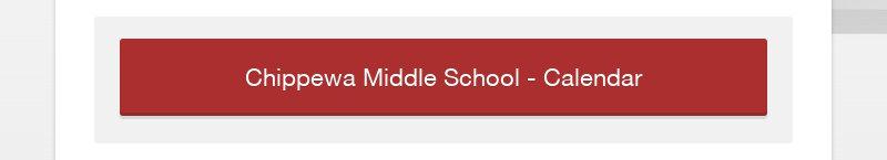 Chippewa Middle School - Calendar