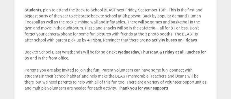 Students, plan to attend the Back-to-School BLAST next Friday, September 13th. This is the first...