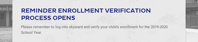 REMINDER ENROLLMENT VERIFICATION PROCESS OPENS