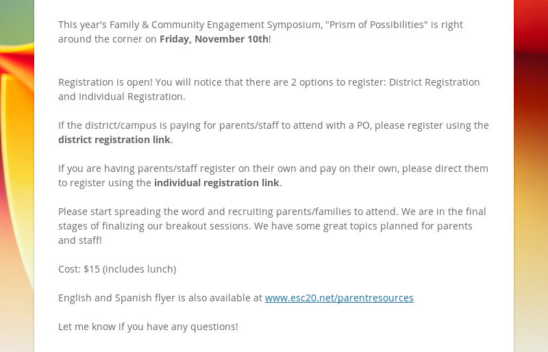 "This year's Family & Community Engagement Symposium, ""Prism of Possibilities"" is right around the..."
