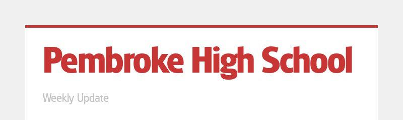 Pembroke High School Weekly Update