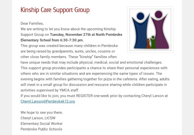 Kinship Care Support Group Dear Families, We are writing to let you know about the upcoming...