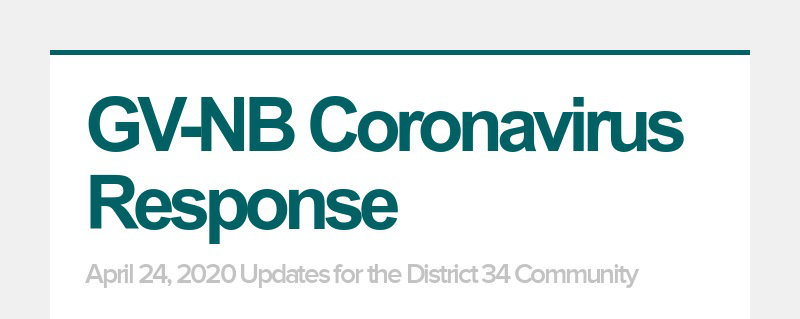 GV-NB Coronavirus Response April 24, 2020 Updates for the District 34 Community