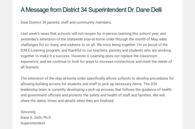 A Message from District 34 Superintendent Dr. Dane Delli Dear District 34 parents, staff and...