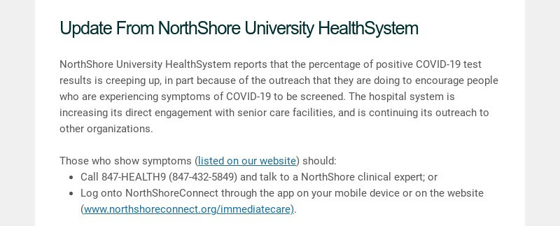 Update From NorthShore University HealthSystem NorthShore University HealthSystem reports that...