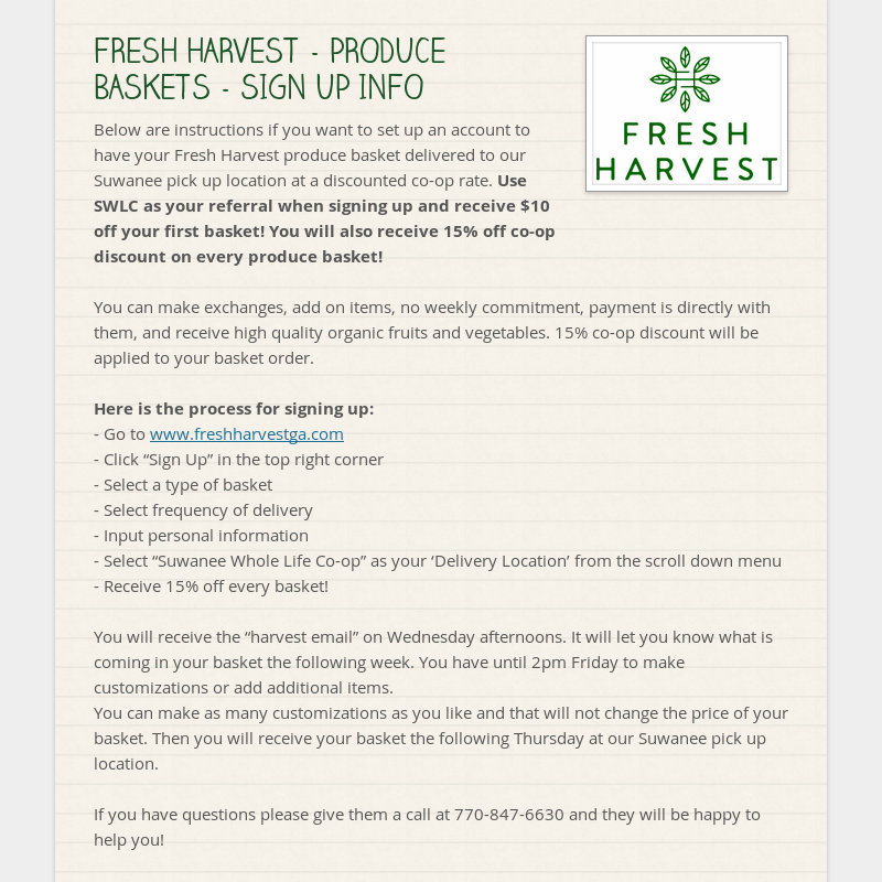 FRESH HARVEST - PRODUCE BASKETS - SIGN UP INFO Below are instructions if you want to set up an...