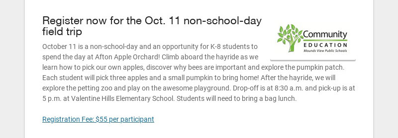 Register now for the Oct. 11 non-school-day field trip