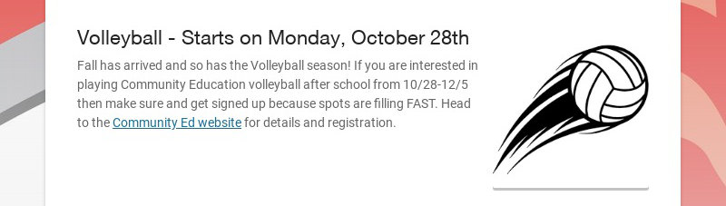 Volleyball - Starts on Monday, October 28th