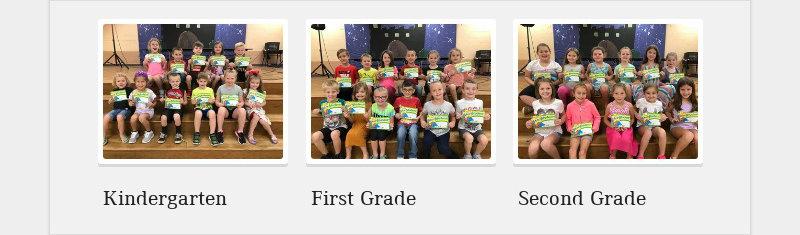 Kindergarten First Grade Second Grade