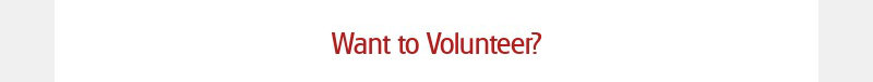 Want to Volunteer?