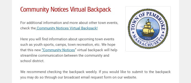 Community Notices Virtual Backpack For additional information and more about other town events,...