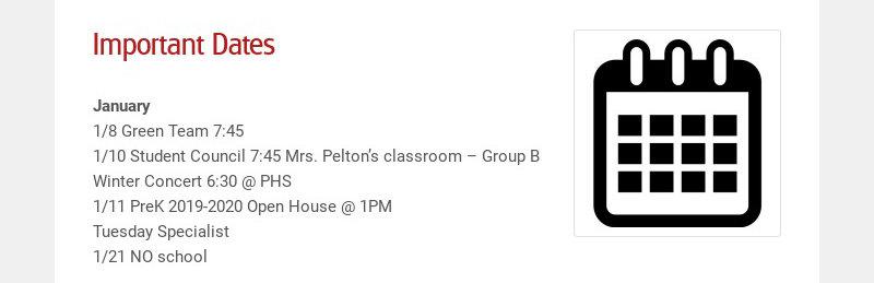 Important Dates January 1/8 Green Team 7:45 1/10 Student Council 7:45 Mrs. Pelton's classroom –...