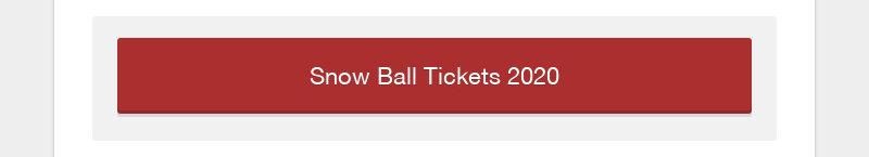 Snow Ball Tickets 2020