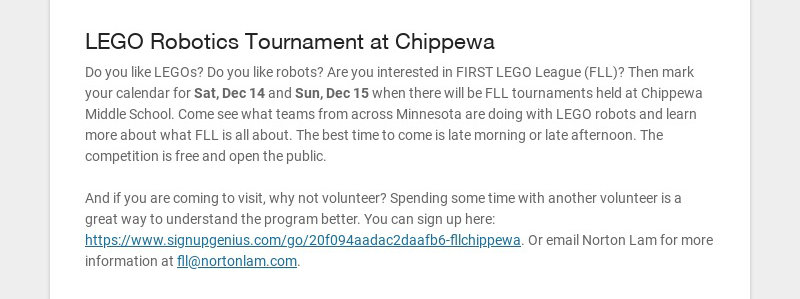 LEGO Robotics Tournament at Chippewa Do you like LEGOs? Do you like robots? Are you interested in...