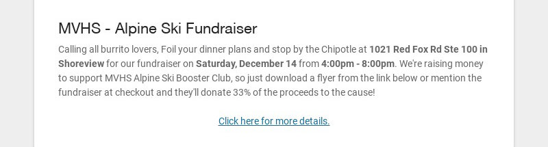 MVHS - Alpine Ski Fundraiser Calling all burrito lovers, Foil your dinner plans and stop by the...