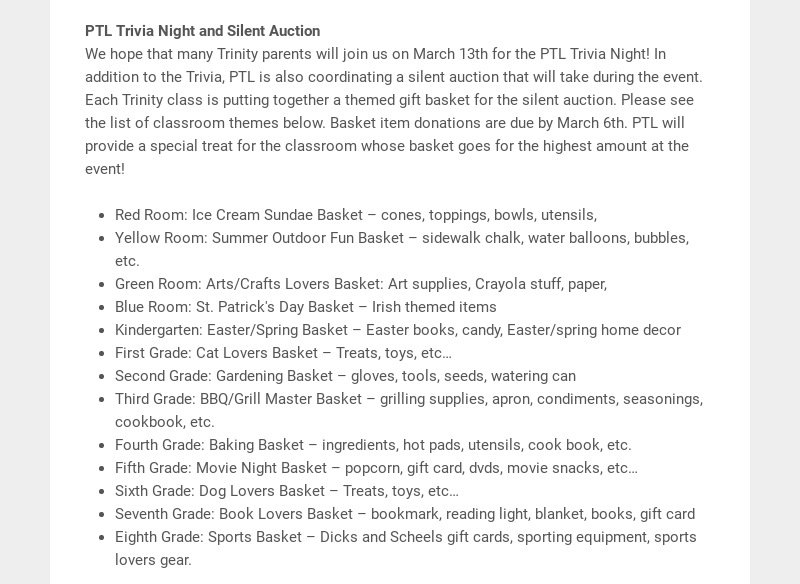 PTL Trivia Night and Silent Auction We hope that many Trinity parents will join us on March 13th...
