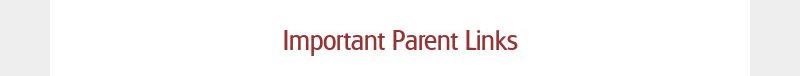 Important Parent Links
