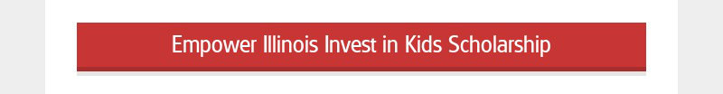 Empower Illinois Invest in Kids Scholarship