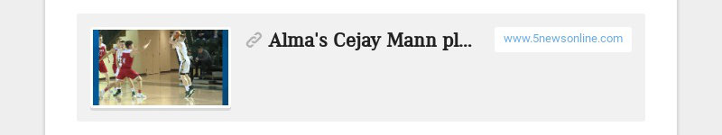 Alma's Cejay Mann playing bigger than his body www.5newsonline.com