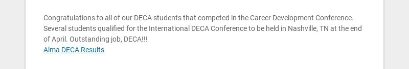 Congratulations to all of our DECA students that competed in the Career Development Conference....