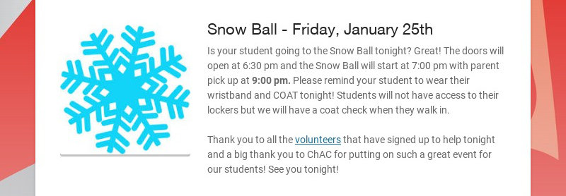 Snow Ball - Friday, January 25th